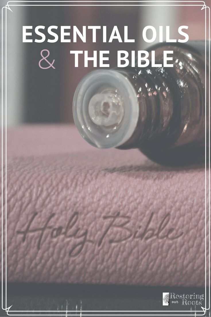 Essential oils are a trendy topic these days, but they actually have interesting roots in the Bible!