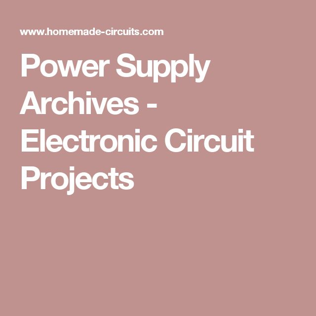 Power Supply Archives - Electronic Circuit Projects