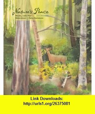 Natures Peace 2012 Calendar (9780764958403) John Muir, Molly Hashimoto , ISBN-10: 0764958402  , ISBN-13: 978-0764958403 ,  , tutorials , pdf , ebook , torrent , downloads , rapidshare , filesonic , hotfile , megaupload , fileserve