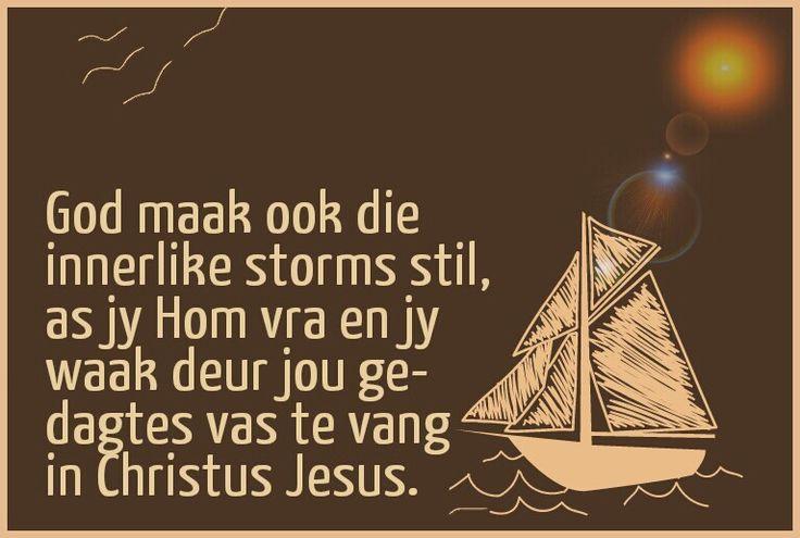 Lewe in Waarheid - ook tov jou innerlike storms.