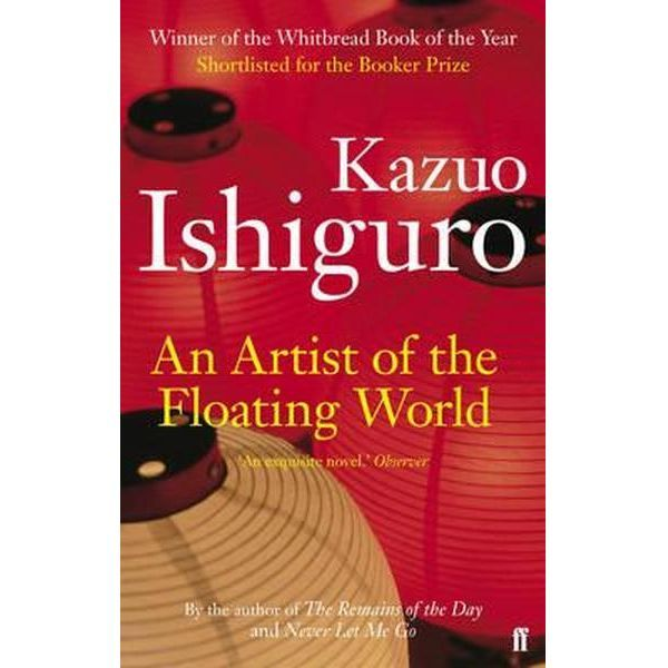 An Artist of the Floating World - Kazuo Ishiguro - title that is a cultural reference.  Interesting. Very restrained, very probing. My first Ishiguro - I wonder if his other books are similar in style. 3 stars.