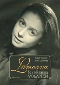 http://www.adlibris.com/fi/product.aspx?isbn=9524927888 | Nimeke: Lumoava Eeva-Kaarina Volanen - Tekijä: Pirkko Vekkeli, Ismo Loivamaa  ||  Eeva-Kaarina Volanen (January 15, 1921 Kuusankoski - January 29, 1999 Helsinki) was a Finnish actress. | http://fi.wikipedia.org/wiki/Eeva-Kaarina_Volanen