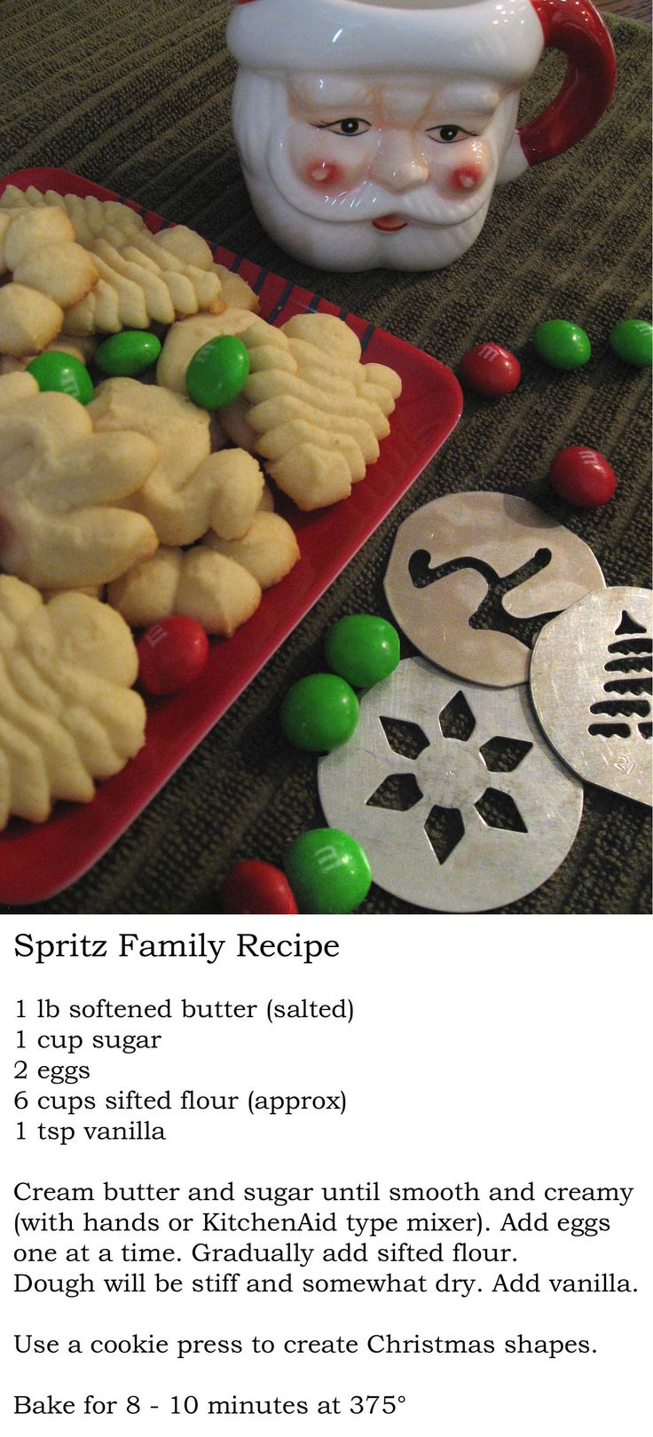 SPRITZ COOKIES * 1 lb softened butter (salted) * 1 cup sugar * 2 eggs * 6 cups…