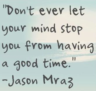 Jason Mraz Need to this for my bipolar.