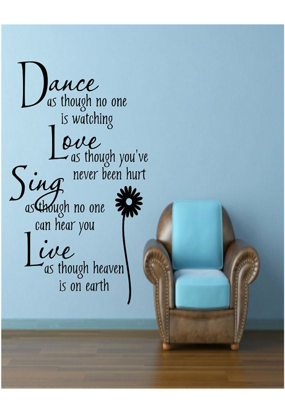 Dance As Though No One Is Watching Vinyl Wall Quote Decal/ Girls Bedroom Vinyl Wall Letteing