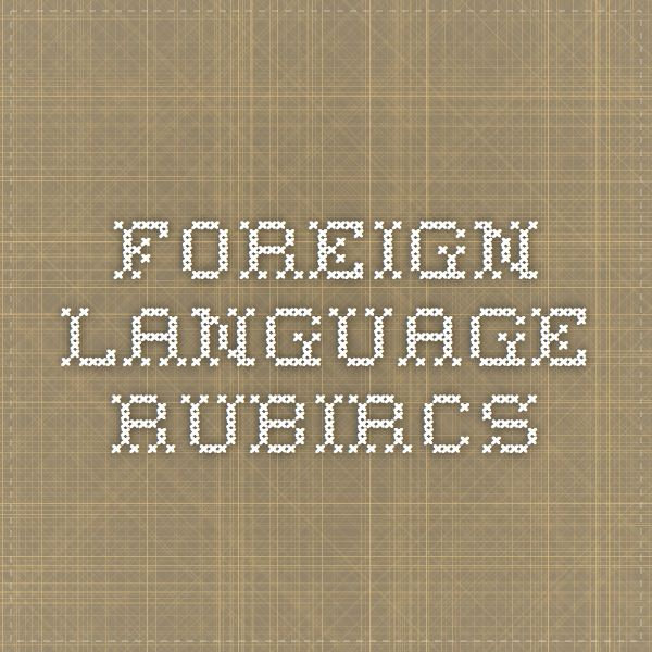 Foreign Language Rubrics from Glastonbury Public Schools, CT