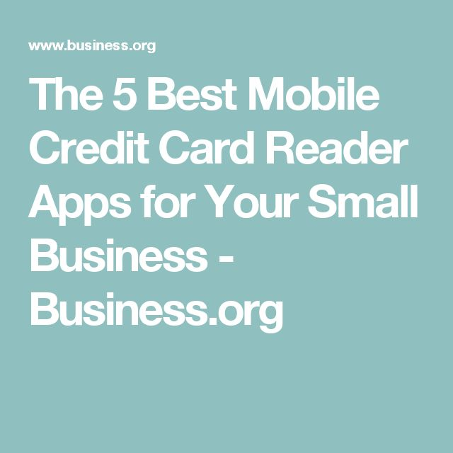 The 5 Best Mobile Credit Card Reader Apps for Your Small Business - Business.org