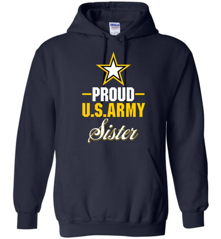Proud U.S. Army Sister Gildan Heavy Blend Hoodie