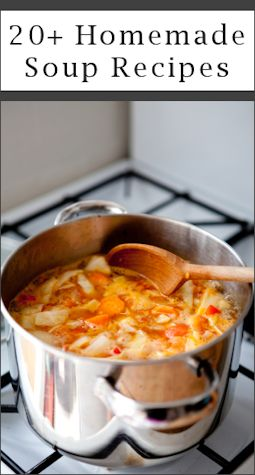 20 homemade soup recipes... Just in time for that Alaska Winter !