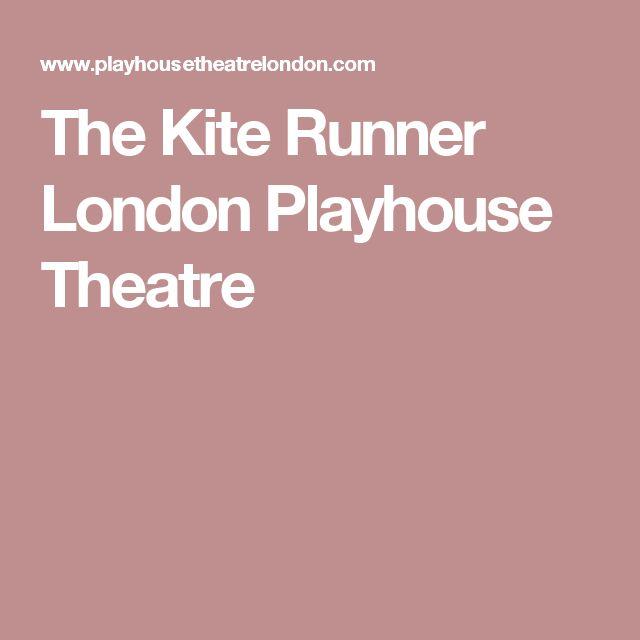 The Kite Runner London Playhouse Theatre