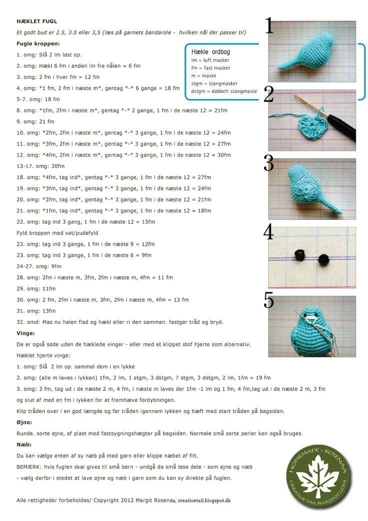 Håber I må få glæde af denne gratis hækle opskrift på mine små hæklede fugle   Herunder finder I opskriften - en DIY, så I selv kan hækle d...