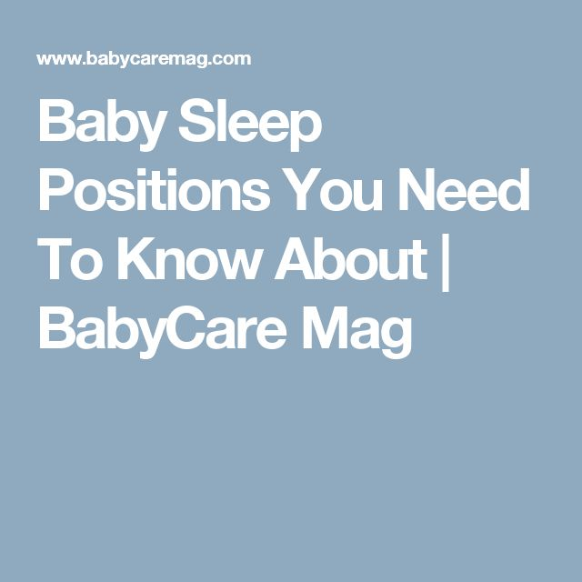 Baby Sleep Positions You Need To Know About | BabyCare Mag