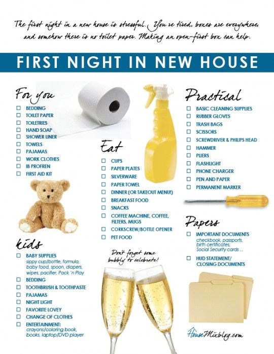 Family's first night in new house checklist. The first night in a new house after a move is stressful. Making an open-first box can help.