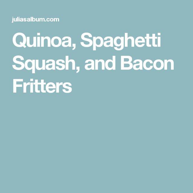 Quinoa, Spaghetti Squash, and Bacon Fritters