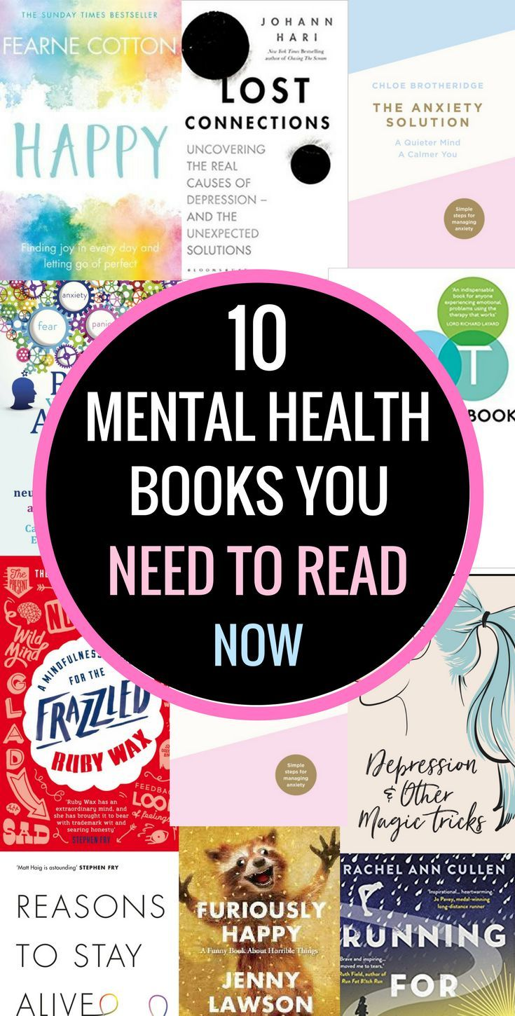 10 Best Books About Mental Health (That Will Improve Your Life) | Reading is a great way to help with depression, anxiety, stress and other mental illnesses. These best books are amazing for dealing with mental health issues and you'll get some great inspiration from these must read books 2018. #books #reading #mentalhealth #mentalillness #depression #anxiety #stress