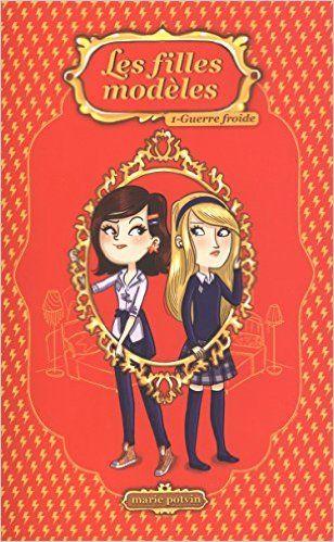 Les filles modèles 01 : Guerre froide: Amazon.ca: Marie Potvin: Books