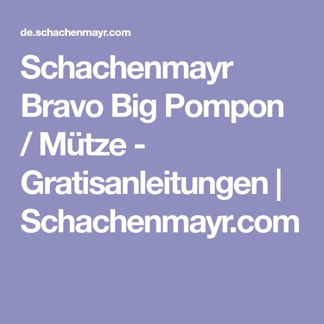 Schachenmayr Bravo Big Pompon / Mütze - Gratisanleitungen | Schachenmayr.com