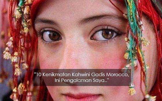 """""""10 Kenikmatan Kahwini Gadis Morocco Ini Pengalaman Saya..""""   Perkahwinan campur sudah lama wujud sejak berabad-abad lamanya. Kahwin campur terbahagi kepada tiga kategori iaitu kahwin campur antara kaum kahwin campur antara negara dan kahwin campur antara agama.  Mungkin ada di kalangan ahli keluarga saudara-mara atau rakan-rakan kita yang berkahwin dengan warga asing. Kebiasaannya rakyat Malaysia yang berkahwin campur gemar memilih pasangan hidup dari negara Jepun Arab China Indonesia…"""