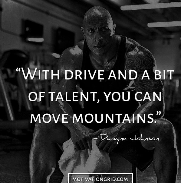 Dwayne Johnson Drive and Talent Motivational Picture Quote Image