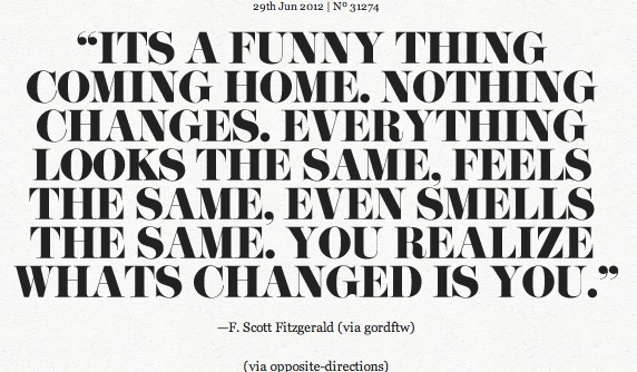 Funny Quotes About Nothing: It's A Funny Thing Coming Home. Nothing Changes