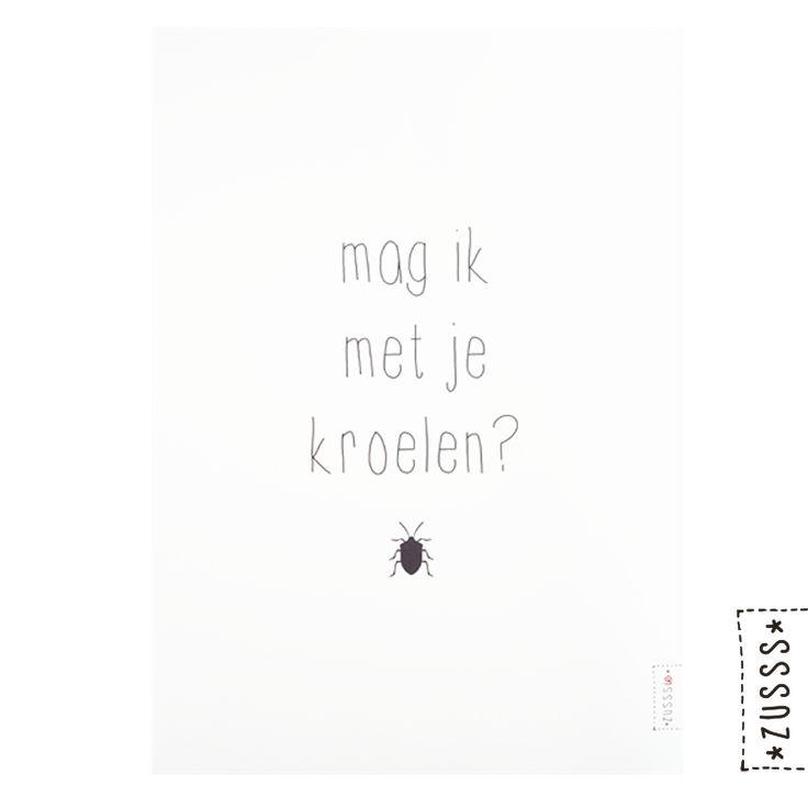 Zusss | A3 poster van papier | http://www.zusss.nl/product/a3-poster-van-papier-mag-ik-met-je-kroelen/