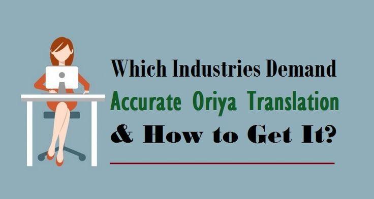 Which #Industries Demand Accurate #OriyaTranslation & How to Get It?  #Oriya #Language #Translation