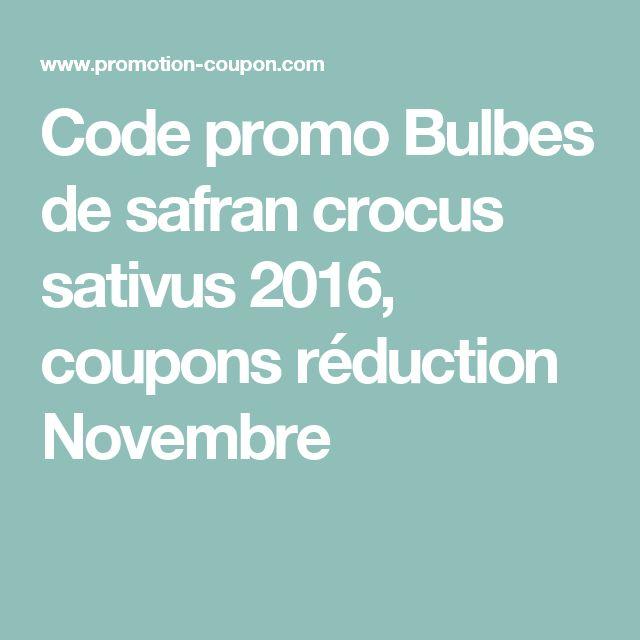 Code promo Bulbes de safran crocus sativus  2016, coupons réduction Novembre