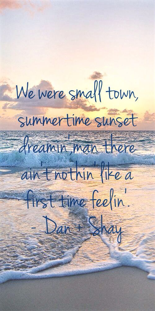 Country music quotes. Dan+Shay. Love quotes