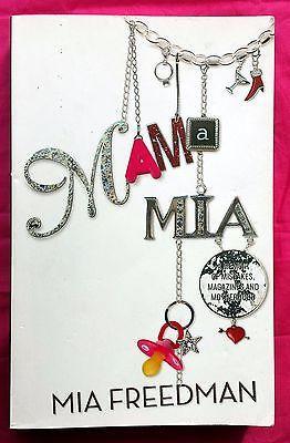 Mama Mia by Mia Freedman FREE AUS POST good used condition paperback 2009