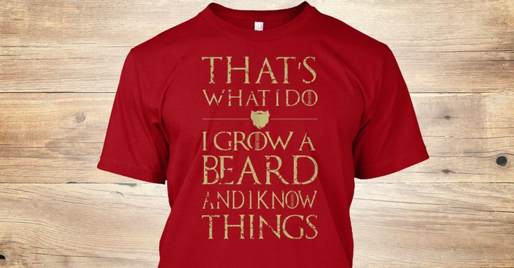 Discover Grow Beard Know Things T-Shirt from Beards Apparel Store, a custom product made just for you by Teespring. With world-class production and customer support, your satisfaction is guaranteed.