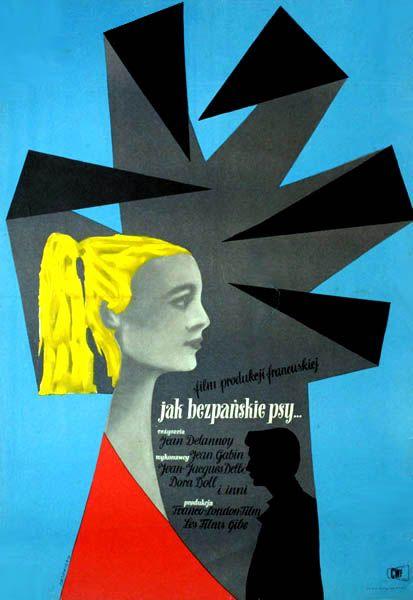 CIESLEWICZ: Jak bezpanskie psy - vintage Polish movie poster