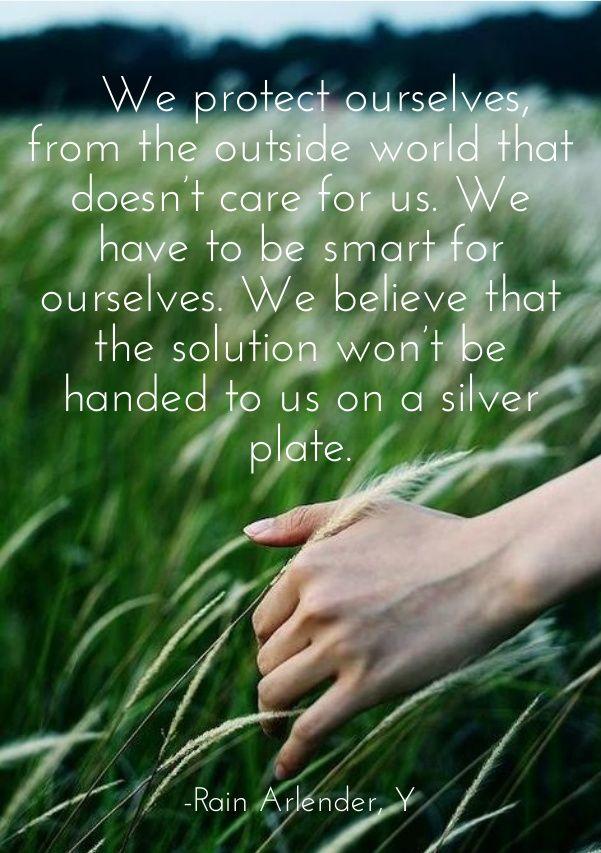 Protection world solution independent ebook quote kindle Y Rain Arlender http://www.amazon.com/Y-Rain-Arlender-ebook/dp/B00LPMOOP4