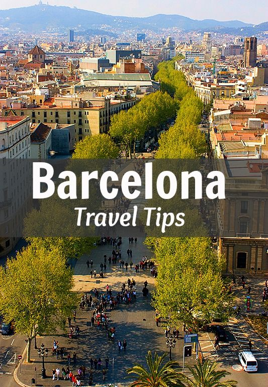Travel Tips - Things to do in Barcelona, Spain