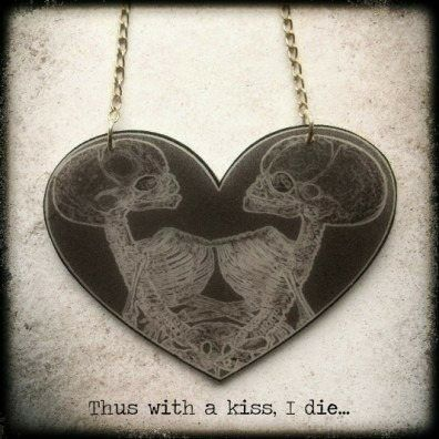 Thus With A Kiss, I Die... Necklace