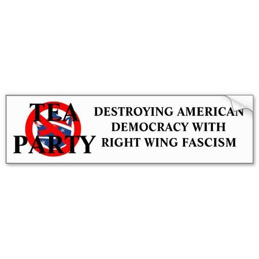 Anti tea party bumper sticker