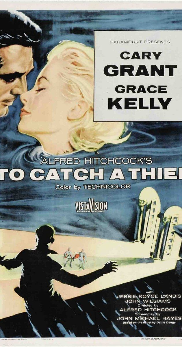 Directed by Alfred Hitchcock.  With Cary Grant, Grace Kelly, Jessie Royce Landis, John Williams. When a reformed jewel thief is suspected of returning to his former occupation, he must ferret out the real thief in order to prove his innocence.