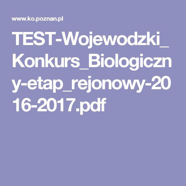 TEST-Wojewodzki_Konkurs_Biologiczny-etap_rejonowy-2016-2017.pdf