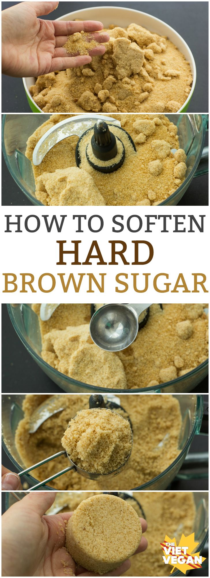 How to Soften Hard Brown Sugar   The Viet Vegan   All you need is 5 minutes and a food processor!