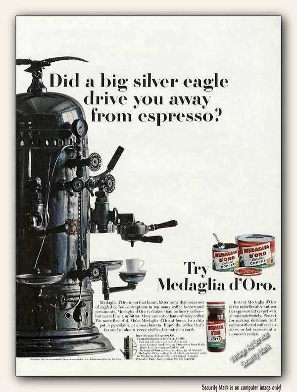 Vintage Coffee Ad  Medaglia D'Oro  One great cup of coffee.