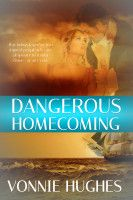 Smashwords – Dangerous Homecoming – a book by Vonnie Hughes