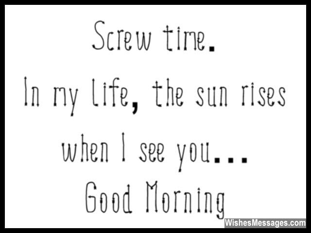 Screw time. In my life, the rises when I see you... Good Morning. via…