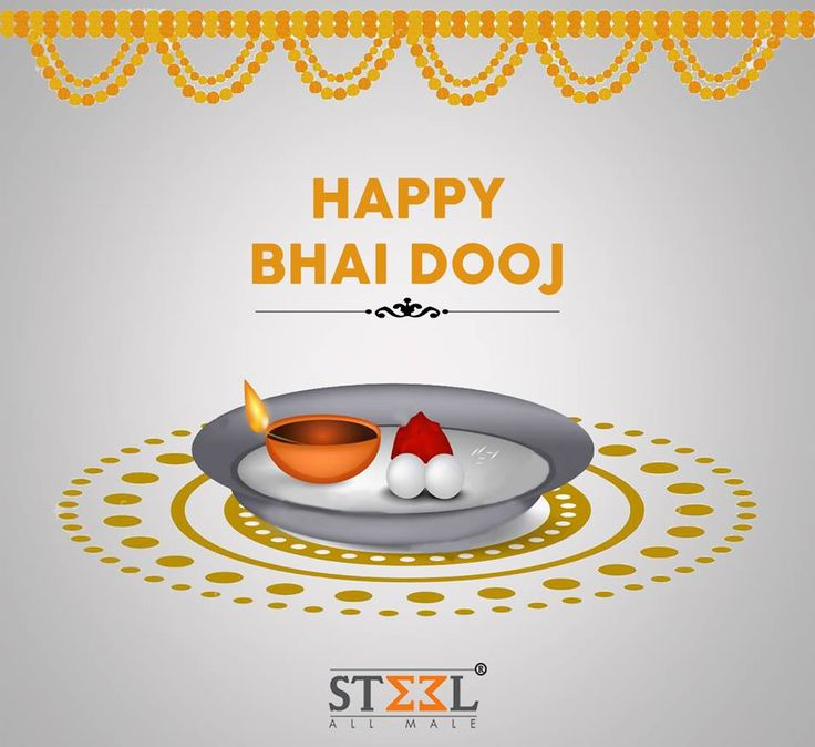 Bhai-Dooj is celebrated to mark the strong relationship between the brothers and sisters.  All the cute, sweet sisters out there keep admiring your smart brothers & all the smart dashing brothers out there, keep pampering your loving sisters ;)  Steel All Male wishes you all Happy Bhai-Dooj !  #HappyBhaiDooj #BhaiDooj2016 #BestWishes #Greeting #Brother #Sister #Bond #SiblingsLove #FestivalsIndia #Celebrations #Happiness #SteelAllMale #Ahmedabad
