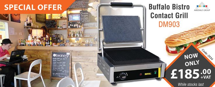 Special Offer: Bistro Contact Grill – by Buffalo   Ideal for cooking burgers, steaks, panini and toasted sandwiches in busy takeaways, restaurants and sandwich shops.