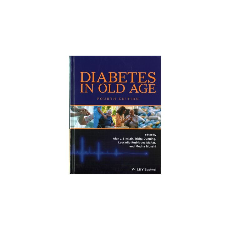 Diabetes in Old Age (Hardcover) (Alan J. Sinclair & Trisha Dunning & Leocadio Rodr?guez Ma?as)