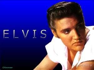 Elvis Presley.. where FaLynn gets her middle name!