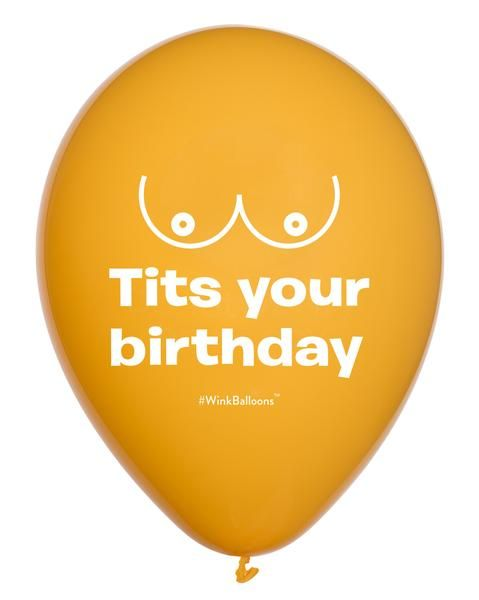 Tits Your Birthday Balloon by WinkBalloons Funny Abusive Helium Balloons Delivered In Sydney