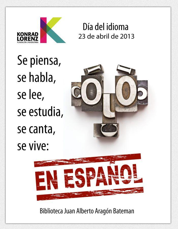 La Biblioteca Juan Alberto Aragón Bateman comparte un afiche digital en homenaje al Día del Idioma y extiende a la vez una invitación a apropiarnos de nuestra lengua española, usándola correctamente y preservando su conocimiento para futuras generaciones.