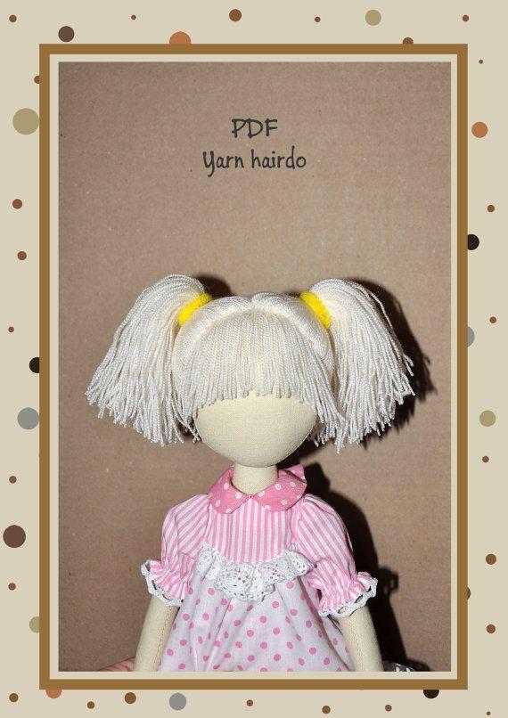 PDF,hairstyle for dolls, hair yarn, ,PDF Sewing Tutorial,soft doll hair,hairdo for doll