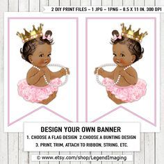 Pink Ballerina Princess Tutu Pearl Baby Shower Banner Bunting Flags Ethnic Ballerina Princess Pearl Tutu African American Baby Shower Banner by LegendImaging on Etsy