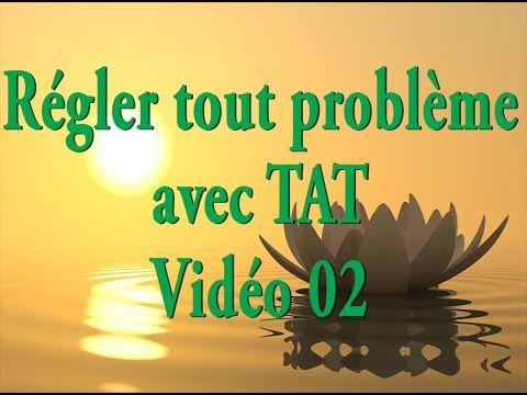 TAT en français - Tout problème - Etape 1 #10 - YouTube